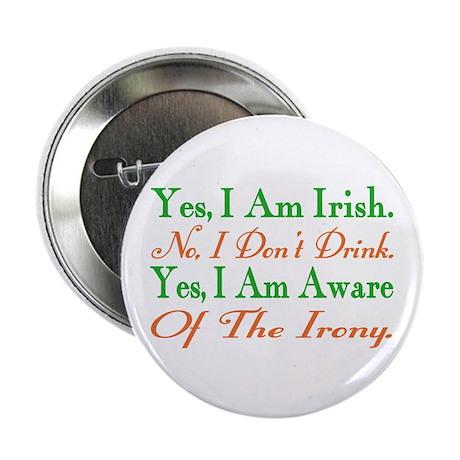 "Ironic Sober Irish 2.25"" Button (100 pack)"