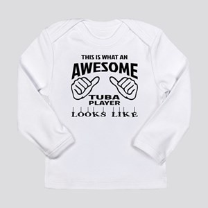 This is what an awesome Long Sleeve Infant T-Shirt