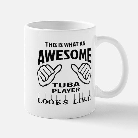This is what an awesome Tuba player loo Mug
