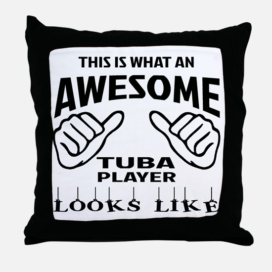 This is what an awesome Tuba player l Throw Pillow