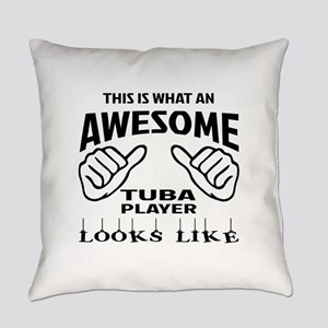 This is what an awesome Tuba playe Everyday Pillow