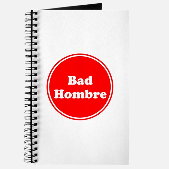Bad Hombre Journal