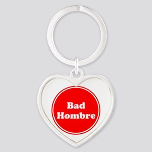 Bad Hombre Keychains