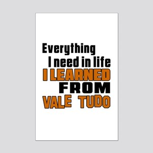 Everything I Learned From Vale T Mini Poster Print