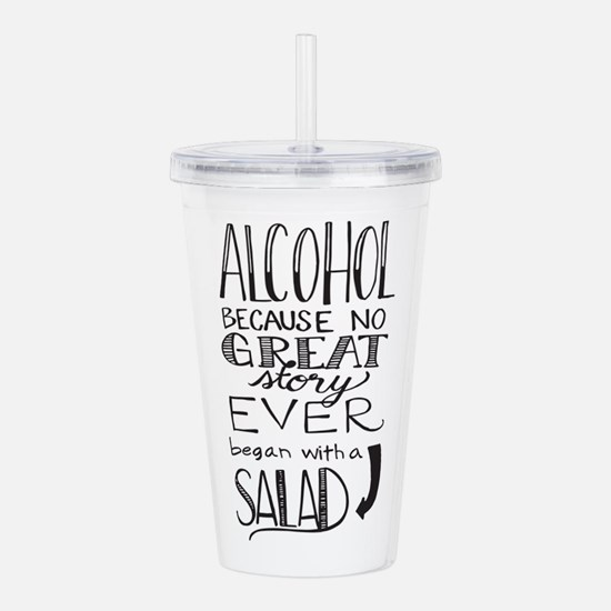 Alcohol Because No gre Acrylic Double-wall Tumbler