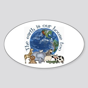 The Earth Is Our House Too Oval Sticker