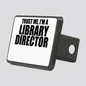 Trust Me, I'm A Library Director Hitch Cover