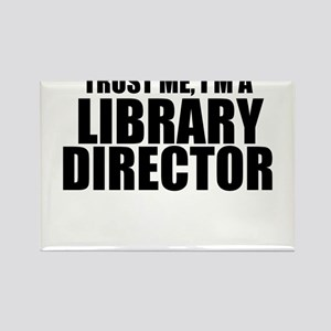 Trust Me, I'm A Library Director Magnets