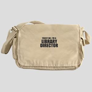 Trust Me, I'm A Library Director Messenger Bag