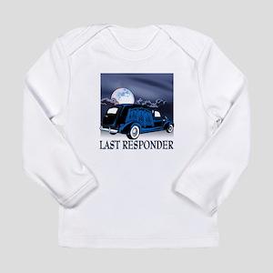 Last Responder Long Sleeve T-Shirt