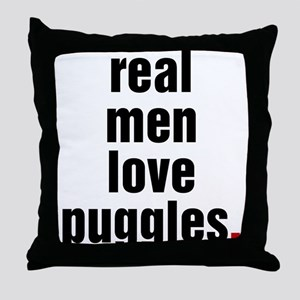 Real Men Love Puggles Throw Pillow