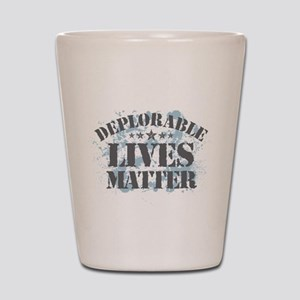 Deplorable Lives Matter Shot Glass