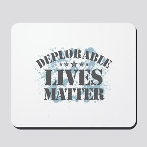Deplorable Lives Matter Mousepad