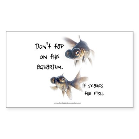 Don't Tap on the Aquarium Poker Sticker (Rectangul