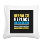 Repeal And Replace Obamacare Square Canvas Pillow