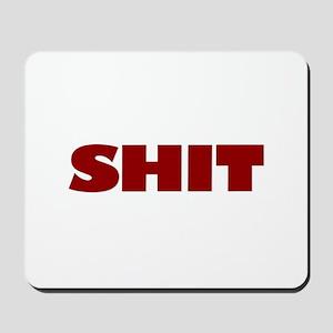 Shit Mousepad