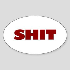 Shit Oval Sticker