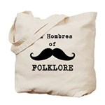 Bad Hombres Of Folklore Tote Bag