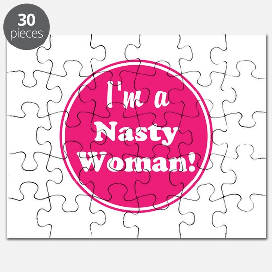 Im a nasty woman Puzzle