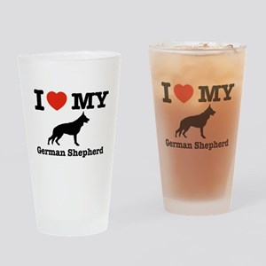 I love my German Shepherd Drinking Glass