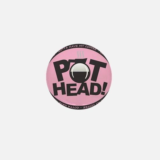 Pothead - Pink Mini Button