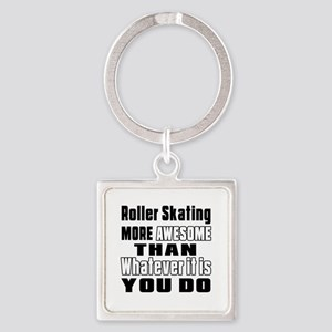 Roller Skating More Awesome Than W Square Keychain