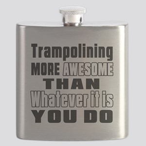 Trampolining More Awesome Than Whatever It I Flask