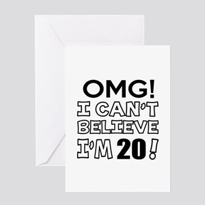 Omg I Can Not Believe I Am 20 Greeting Card