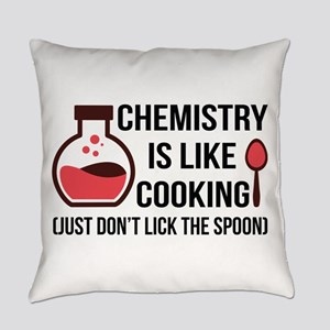 Chemistry is like cooking Everyday Pillow