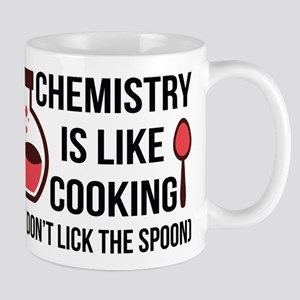 Chemistry is like cooking Mugs
