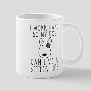 I work hard... Mugs