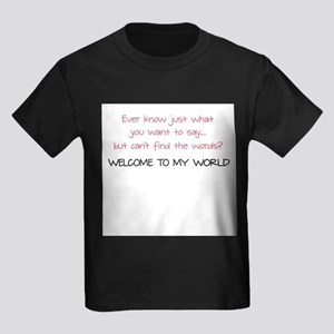My World of Apraxia - T-Shirt