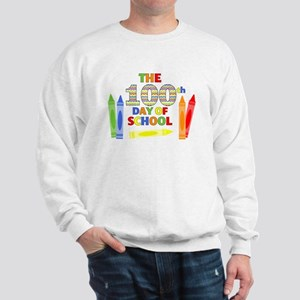 100th day of school Sweatshirt
