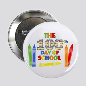 "100th day of school 2.25"" Button"