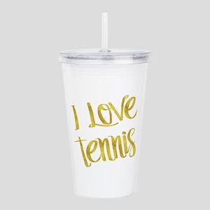 I Love Tennis Gold Fau Acrylic Double-wall Tumbler