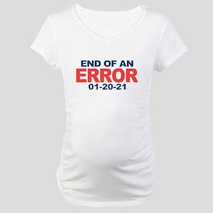 End of an Error 2021 Maternity T-Shirt