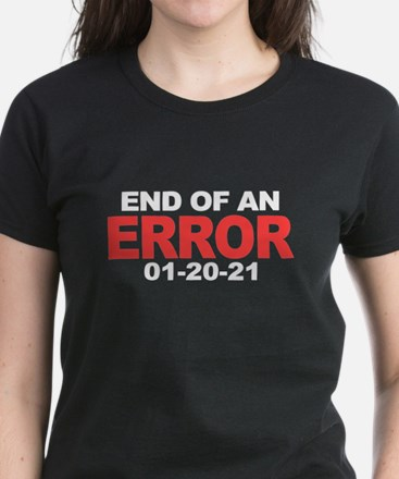 End of an Error 2021 T-Shirt