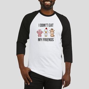I Don't Eat My Friends - Vegan Baseball Jersey