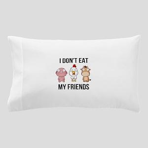 I Don't Eat My Friends - Vegan / V Pillow Case