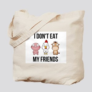 I Don't Eat My Friends - Vegan / Vege Tote Bag