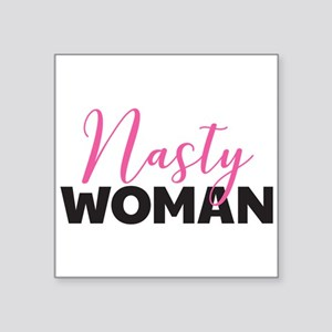 "Clinton - Nasty Woman Square Sticker 3"" x 3"""