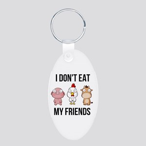 I Don't Eat My Friends - Vegan / Veg Keychains