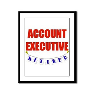Retired Account Exec Framed Panel Print