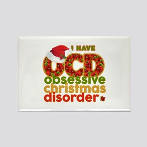 I have Obsessive Christmas Disorder Magnets