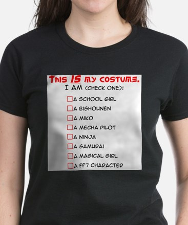 """This IS my costume."" T-Shirt"