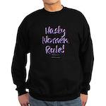 Nasty Women Rule Sweatshirt