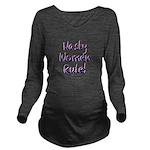 Nasty Women Rule Long Sleeve Maternity T-Shirt