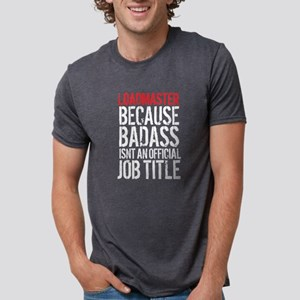 Loadmaster Badass Job Title T-Shirt