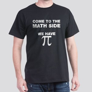 Come to the dark side we have pie T-Shirt