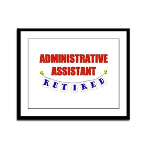 Retired Administrative Assist Framed Panel Print